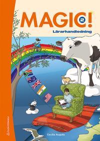 Magic  2 Lärarpaket - Digitalt + Tryckt - Cecilia Augutis - böcker (9789144130354)     Bokhandel