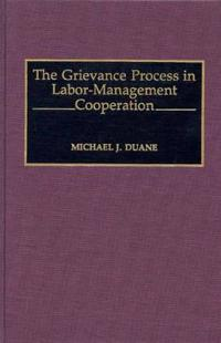 The Grievance Process in Labor-Management Cooperation