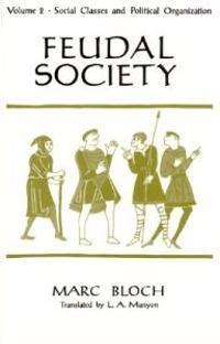 Feudal Society, Volume 2