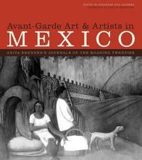 Avant-Garde Art & Artists in Mexico