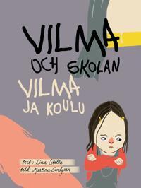Vilma och skolan/Vilma ja koulu