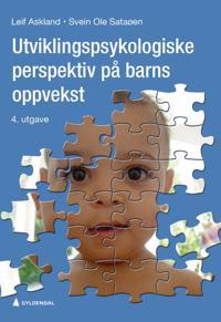 Utviklingspsykologiske perspektiv på barns oppvekst