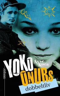 Yoko Onurs dobbeltliv - Ayse Koca   Ridgeroadrun.org