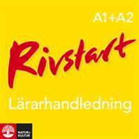 Rivstart A1+A2 Lärarhandledning Webb