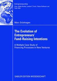 The Evolution of Entrepreneurs' Fund-Raising Intentions