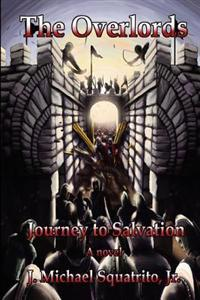 Journey to Salvation: The Overlords
