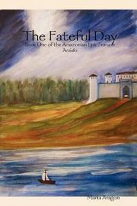 Fernare Araldo: 1.The Fateful Day