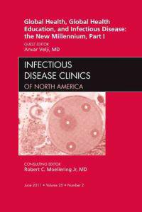 Global Health and Global Health Education, and Infectious Disease: