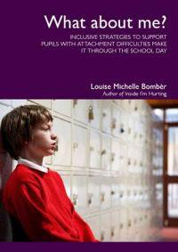 What about me? - inclusive strategies to support pupils with attachment dif