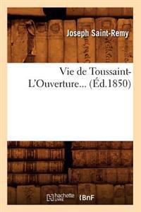 Vie de Toussaint-l'Ouverture... (Ed.1850)