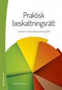 Praktisk beskattningsrätt - Lärobok i inkomstbeskattning
