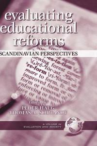 Evaluating Educational Reforms