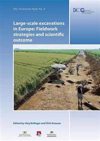 Large-Scale Excavations in Europe