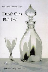 Dansk glas 1925 - 1985