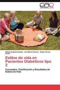Estilos de Vida En Pacientes Diabeticos Tipo 2