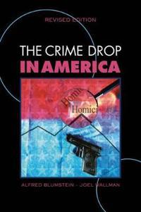 The Crime Drop in America