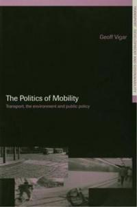 The Politics of Mobility