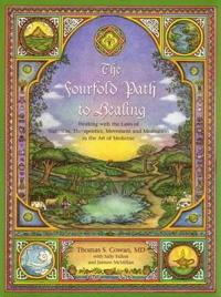 Fourfold path to healing - working with the laws of nutrition, therapeutics