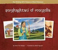 Sorghaghtani of Mongolia