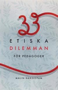 33 Etiska dilemman för pedagoger