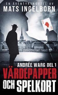 Andrée Warg: Värdepapper Och Spelkort