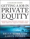 Getting a Job in Private Equity: Behind-The-Scenes Insight Into How Private Equity Firms Hire