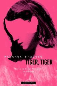 Tiger, tiger - Margaux Fragoso pdf epub