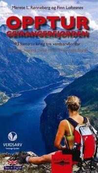 Opptur Geirangerfjorden; 93 fotturar kring tre verdsarvfjordar - Merete Løvoll Rønneberg pdf epub