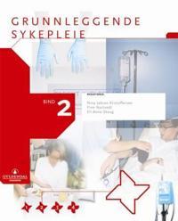 Grunnleggende sykepleie 2