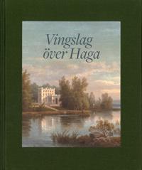 Vingslag över Haga