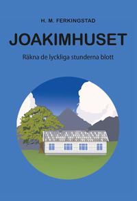 Joakimhuset - H.M. Ferkingstad   Ridgeroadrun.org