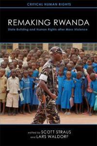 Remaking Rwanda