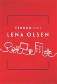 Vänbok till Lena Olsen