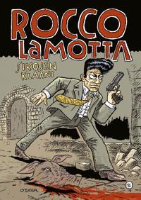 Rocco Lamotta. Sikojen klaani