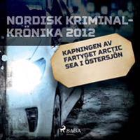 Kapningen av fartyget Arctic Sea i Östersjön