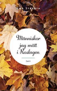 Människor jag mött i Roslagen. 2 - Ewa Strååth pdf epub