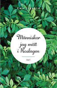 Människor jag mött i Roslagen. 1 - Ewa Strååth pdf epub