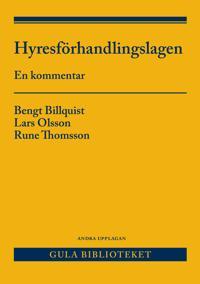Hyresförhandlingslagen och anslutande lagstiftning : en kommentar - Bengt Billquist, Lars Olsson, Rune Thomsson   Laserbodysculptingpittsburgh.com