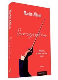 Dirigenten - Martin Alfsen pdf epub