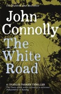 White road - a charlie parker thriller: 4