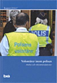 Volontärer inom polisen : analys och rekommendationer