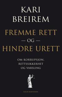 Fremme rett og hindre urett - Kari Breirem pdf epub