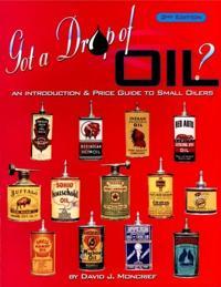 Got A Drop of Oil?