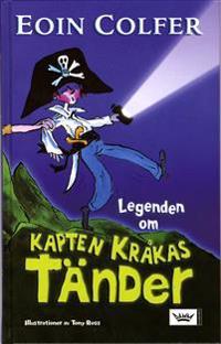Legenden om Kapten Kråkas tänder