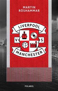 Liverpool vs Manchester