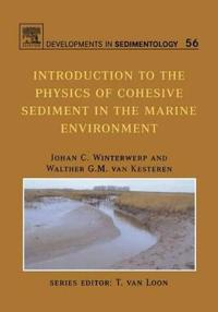 Introduction To The Physics Of Cohesive Sediment In The Marine Environment