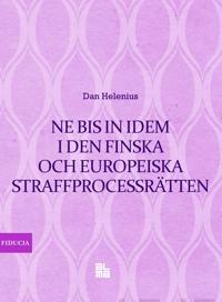 Ne bis in idem i den finska och europeiska straffprocessrätten - Dan Helenius | Laserbodysculptingpittsburgh.com