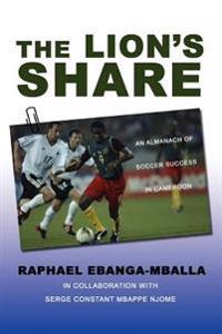 The Lion's Share:an Almanach of Soccer S