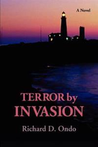 Terror by Invasion