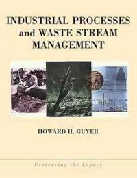 Industrial Processes and Waste Stream Management